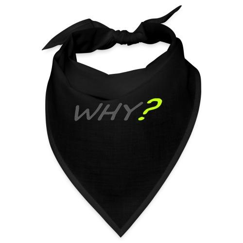 WHY? - Snusnäsduk