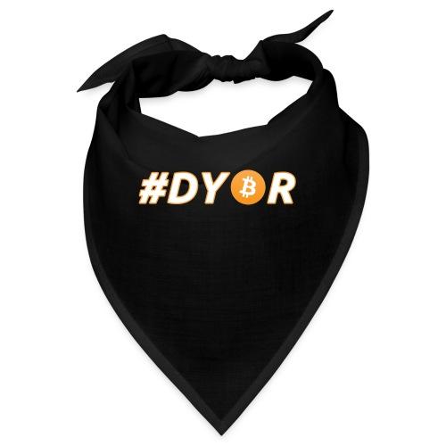 DYOR - option 3 - Bandana