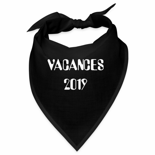 Vacances 2019 - Bandana