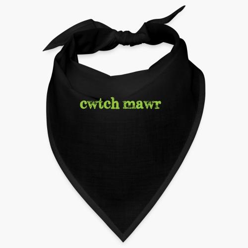cwtchmawr1 - Bandana