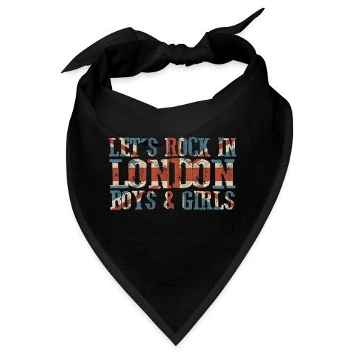 LET'S ROCK IN LONDON - Bandana