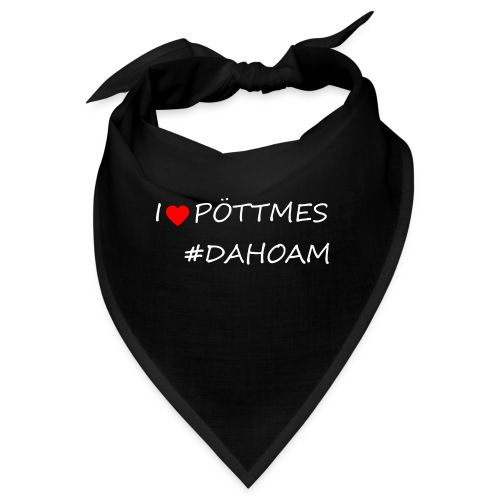 I ❤️ PÖTTMES #DAHOAM - Bandana