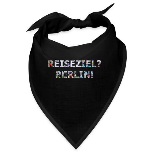 Reiseziel? Berlin! - Bandana