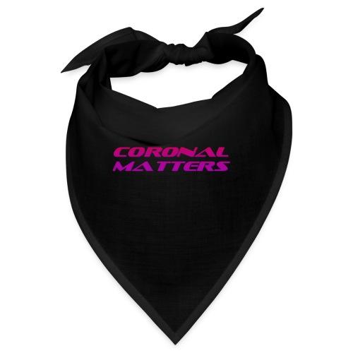 Coronal Matters logo - Bandana