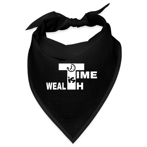 TIME IS WEALTH - Bandana