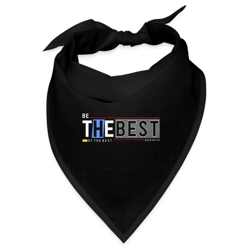 Be the best - Bandana