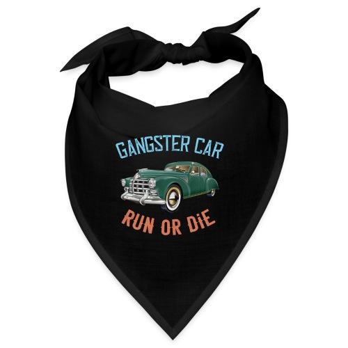 Gangster Car - Run or Die - Bandana
