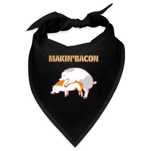 Macin' bacon - Bandana