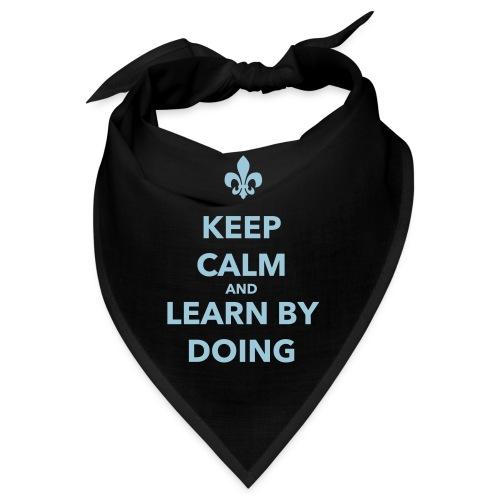Keep calm and learn by doing - Farbe frei wählbar - Bandana