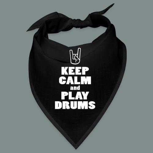 Keep calm and play drums - Bandana