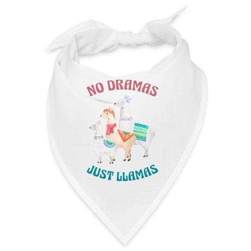 No Dramas Just Llamas - Bandana