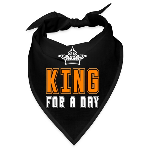 King for a day - Bandana