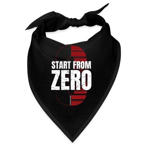 Start from ZERO - Bandana