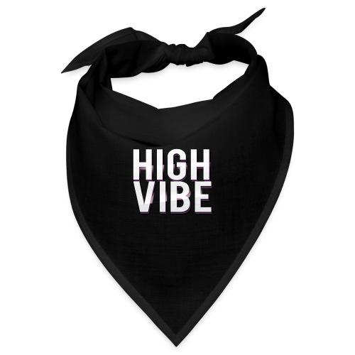 HIGH VIBES - Bandana