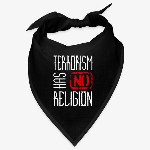 Terrorism has no Religion - Bandana