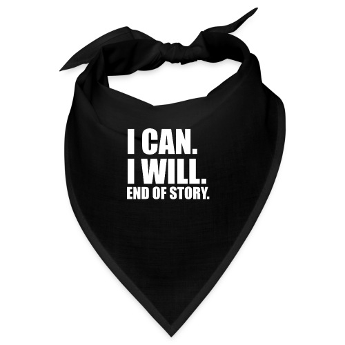 I CAN I WILL - Bandana