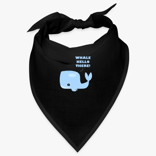 Whale Hello There - Bandana