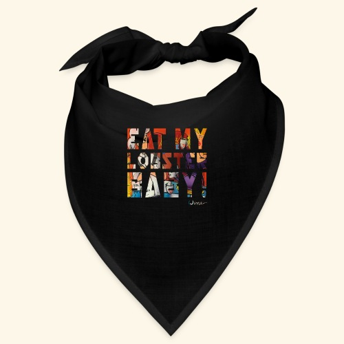 EAT MY LOBSTER T SHIRTS TEKST - Bandana