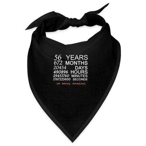 Anniversaire 56 years 672 months of being amazing - Bandana