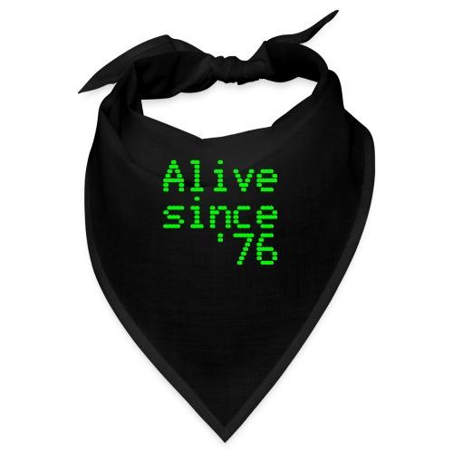 Alive since '76. 40th birthday shirt - Bandana