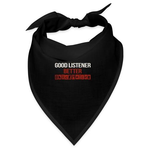 Good Listener - Bandana