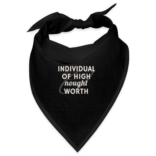 Individual Of High Nought Worth - Bandana
