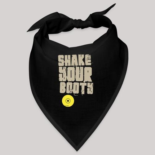 shakeyourbooty b - Bandana