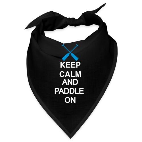 Keep Calm and paddle on 2c - Bandana
