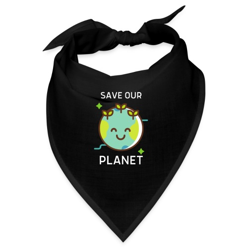 Save our planet - Bandana