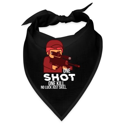 One Shot one kill, no luck, just skill - Bandana
