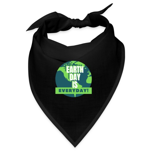 Earth Day is Everyday - Bandana