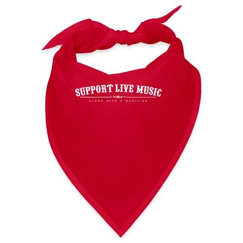 Support Live Music - sleep with a musician - Bandana