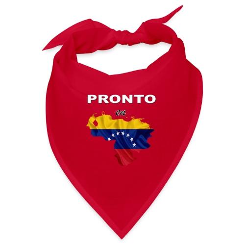 PRONTO EN VENEZUELA - Bandana