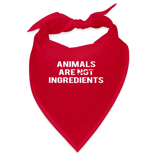 Animals Are Ingredients - Bandana