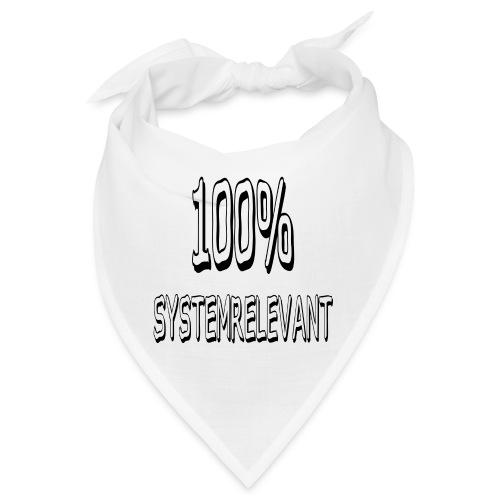 100 PROZENT SYSTEMRELEVANT - Bandana
