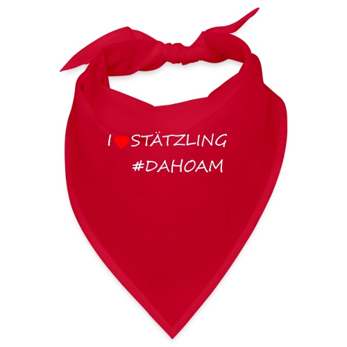 I ❤️ STÄTZLING #DAHOAM - Bandana