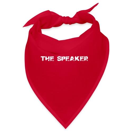 the speaker - der Sprecher - Bandana