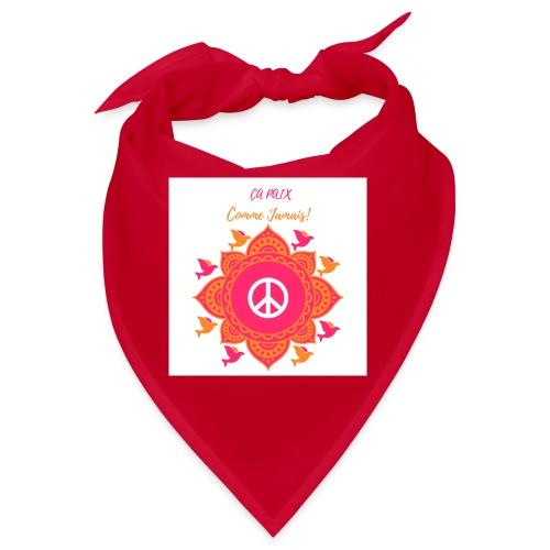 Ca paix comme jamais! - Bandana