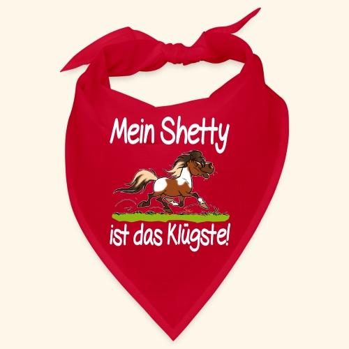 Mein Shetty das Klugste (Text weiss - Bandana