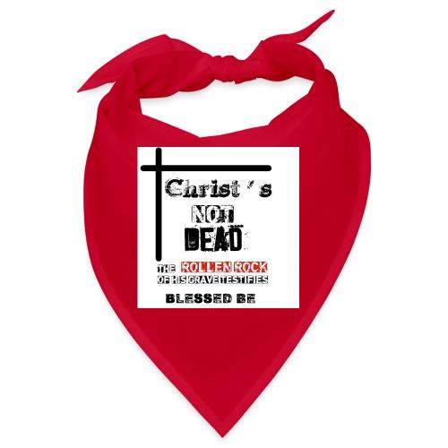Christ's Not Dead - Bandana