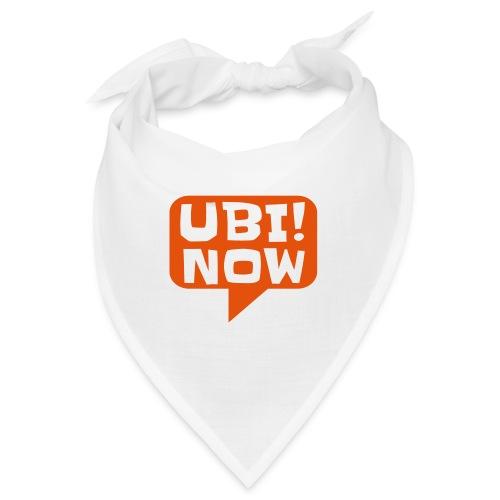 UBI! NOW - The movement - Bandana