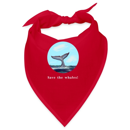 Save the whales - Bandana