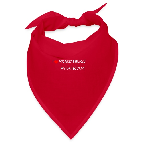 I ❤️ FRIEDBERG #DAHOAM - Bandana