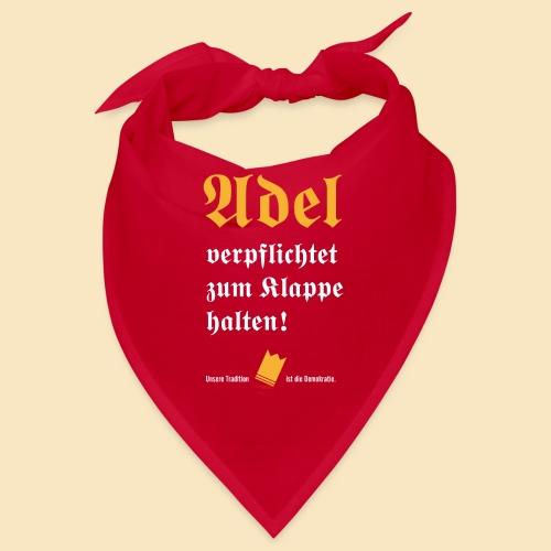 Adel verpflichtet - Bandana
