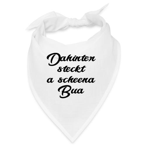 DAHINTER STECKT A SCHEENA BUA - Bandana