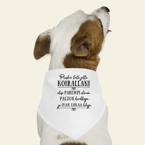Parempi Elämä Koira II - Koiran bandana