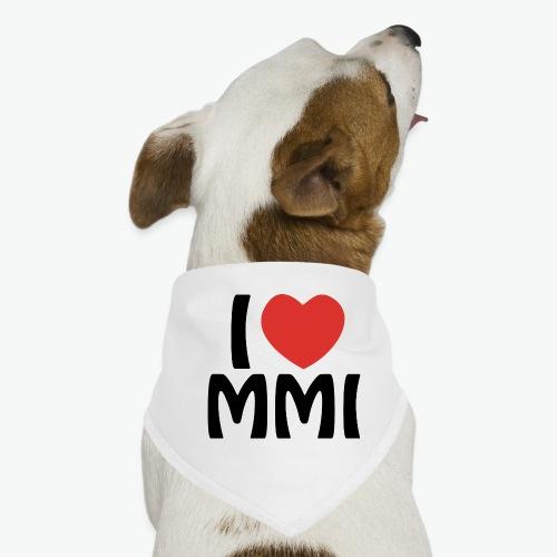 I love MMI - Bandana pour chien