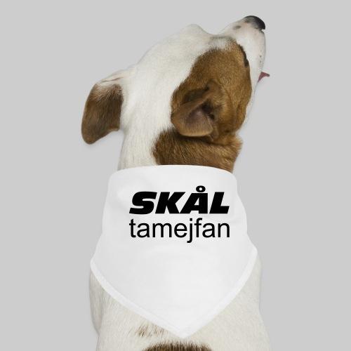 Skål Ta Mej Fan - Hundsnusnäsduk