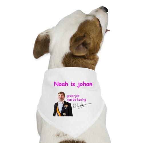 Noah is een echte Johan - Honden-bandana