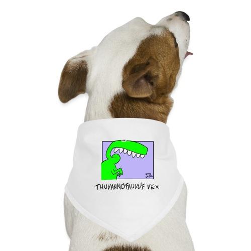 Thuvannofauvuf vex transp back - Hundsnusnäsduk